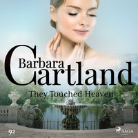 They Touched Heaven - Barbara Cartland