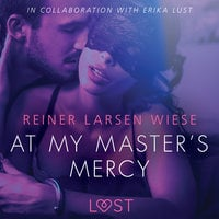 At My Master's Mercy - Reiner Larsen Wiese