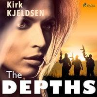 The Depths: A Novel - Kirk Kjeldsen