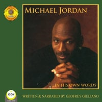 Michael Jordan: In His Own Words - Geoffrey Giuliano