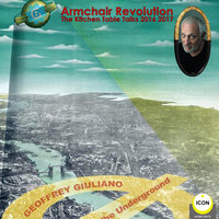 Armchair Revolution: The Kitchen Table Talks 2017 - Geoffrey Giuliano
