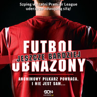 Futbol (jeszcze bardziej) obnażony - Anonimowy piłkarz