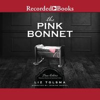 The Pink Bonnet - Liz Tolsma