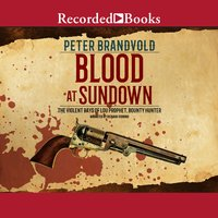 Blood at Sundown - Peter Brandvold