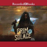 Grim Solace - Ben Galley