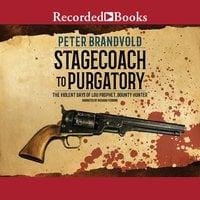 Stagecoach to Purgatory - Peter Brandvold