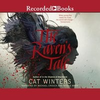 The Raven's Tale - Cat Winters
