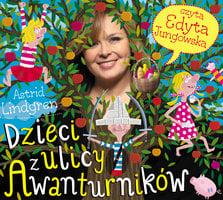Dzieci z ulicy Awanturników - Astrid Lindgren