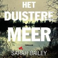 Het duistere meer - Sarah Bailey