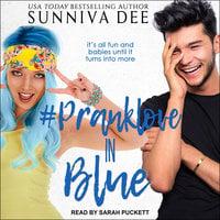 #PrankLove in Blue - Sunniva Dee