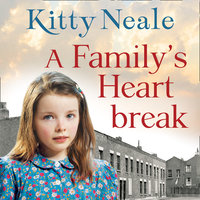 A Family's Heartbreak - Kitty Neale