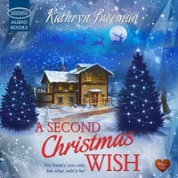 A Second Christmas Wish - Kathryn Freeman