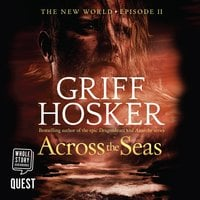 Across the Seas - Griff Hosker