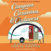 Canyons, Caravans, & Cadavers - Tonya Kappes