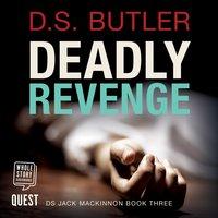 Deadly Revenge - D.S. Butler