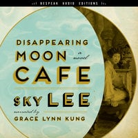 Disappearing Moon Café - Sky Lee