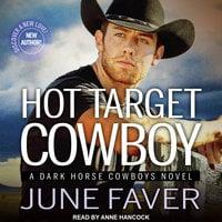 Hot Target Cowboy - June Faver
