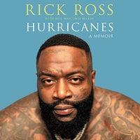 Hurricanes: A Memoir - Neil Martinez-Belkin, Rick Ross