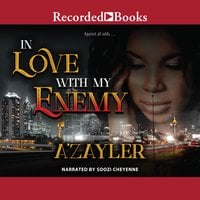 In Love With My Enemy - A'zayler