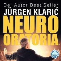 Neuro oratoria - Jürgen Klaric