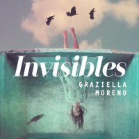 Invisibles - Graziella Moreno