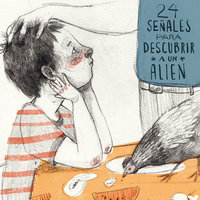 24 señales para descubrir a un alien - Juliana Muñoz Toro
