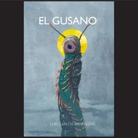 El gusano - Luis Carlos Barragán