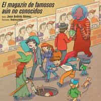 El magazín de famosos aún no conocidos - Jose Andrés Gómez