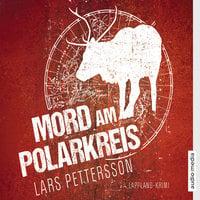 Mord am Polarkreis - Lars Pettersson