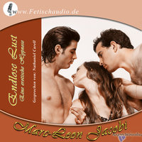 Endlose Lust: Eine erotische Hypnose - Marc-Leon Jacobi