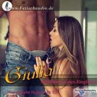 Verführung eines Jünglings: Eine erotische Hypnose für sie - Giulia