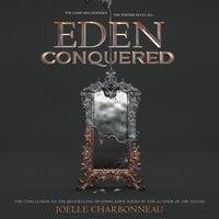 Eden Conquered - Joelle Charbonneau