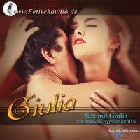 Sex mit Giulia: Eine erotische Hypnose für ihn - Giulia