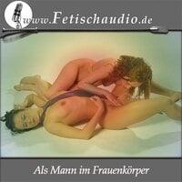 Als Mann im Frauenkörper - Gregor Cosselek