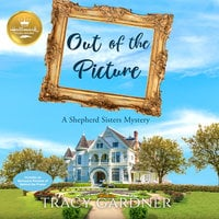 Out of the Picture - Tracy Gardner