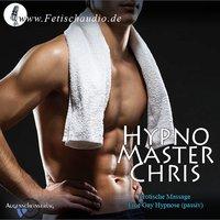 Erotische Massage: Eine Gay Hypnose - Chris