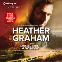 Tangled Threat & Suspicious - Heather Graham