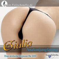 Analentjungferung - Giulia