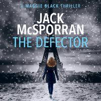 The Defector - Jack McSporran