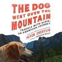 The Dog Went Over the Mountain - Peter Zheutlin