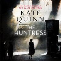 The Huntress: A Novel - Kate Quinn