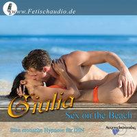 Sex on the Beach: Eine erotische Hypnose für ihn - Giulia