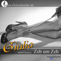 Zeh um Zeh: BDSM-Hypnose - Giulia