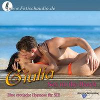 Sex on the Beach: Eine erotische Hypnose für sie - Giulia