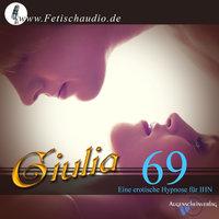 69: Eine erotische Hypnose für ihn - Giulia