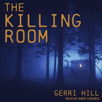 The Killing Room - Gerri Hill