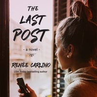 The Last Post - Renée Carlino