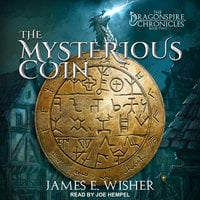 The Mysterious Coin - James E. Wisher