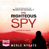 The Righteous Spy - Merle Nygate