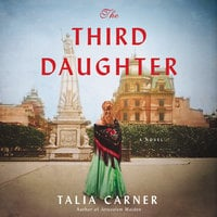 The Third Daughter: A Novel - Talia Carner